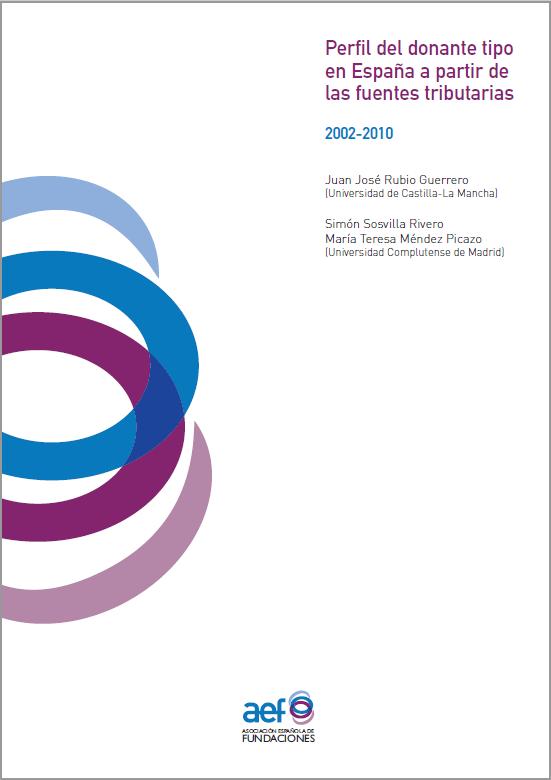 Perfil del donante tipo en España a partir de las fuentes tributarias. 2002-2010