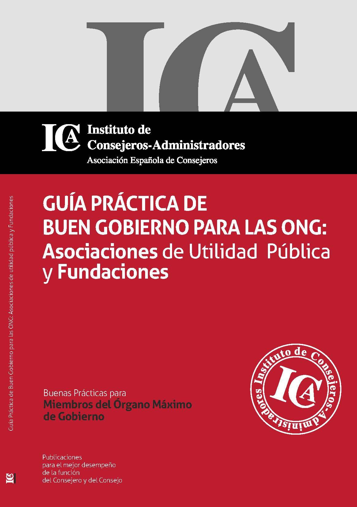 Guía Práctica de Buen Gobierno para las ONG: Asociaciones de Utilidad Pública y Fundaciones