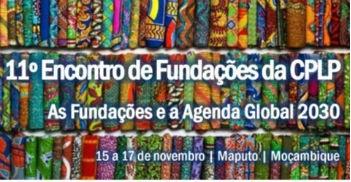 11� Encuentro de Fundaciones de la CPLP