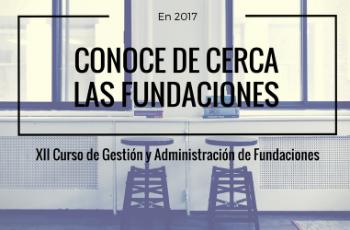 Últimos días para incribirse en la XII edición del Curso de Gestión y Administración de Fundaciones