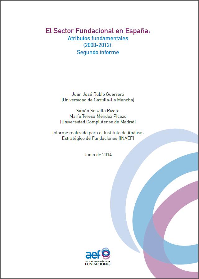 El sector fundacional en España: Atributos fundamentales 2008-2012