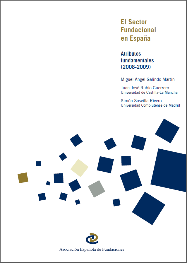 El Sector Fundacional en España Atributos fundamentales 2008-2009