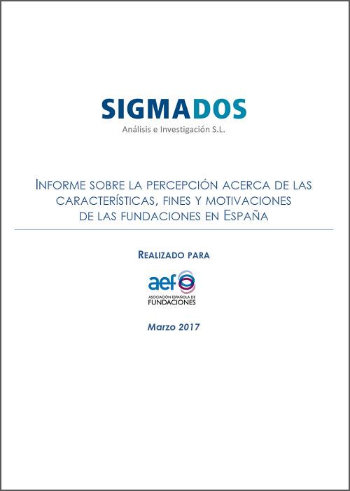 Informe sobre la percepción acerca de las características y motivaciones de las fundaciones en España