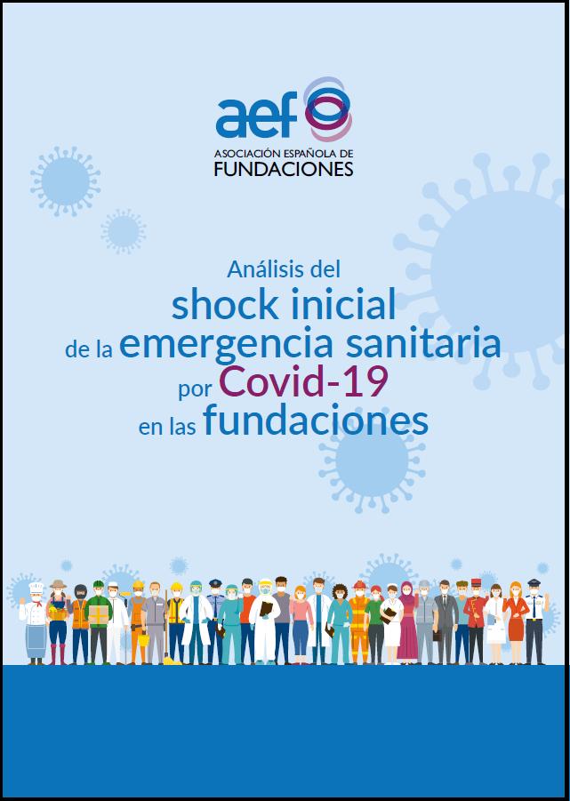 Análisis delshock inicialde la emergencia sanitariapor Covid-19en las fundaciones