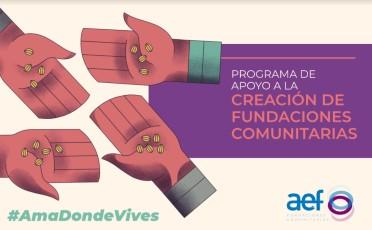 ¿Quieres constituir una Fundación Comunitaria? ¡Descubre cómo podemos ayudarte!